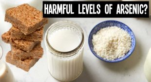 Video: Harmful Arsenic Levels in Rice Milk, Rice Krispies, and Brown Rice Syrup?