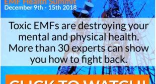 EMF Health Summit 2018 – Free & Online 9-15th December!