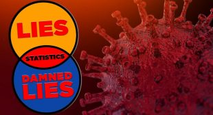 Lies, Damned Lies and Coronavirus Statistics