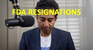 Two Senior FDA Officials Resign | A Big Problem! | One Doctor's Take